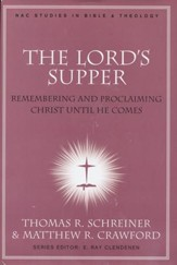 The Lord's Supper: Remembering and Proclaiming Christ Until He Comes, Book Club Edition - Slightly Imperfect