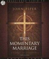This Momentary Marriage: Unabridged Audiobook on CD