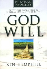 God Will: Devotions Empowered by Biblical Statements of Faith