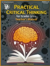 Practical Critical Thinking Teacher's Manual