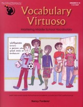 Vocabulary Virtuoso: Mastering Middle School  Vocabulary, Grades 6-8