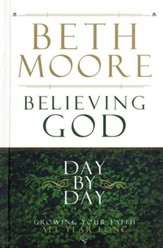 Believing God Day by Day: Growing Your Faith All Year Long - Slightly Imperfect