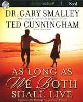 As Long as We Both Shall Live - Unabridged Audiobook on CD