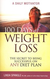 100 Days of Weight Loss: The Secret to Being Successful on Any Diet Plan - eBook