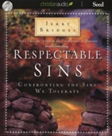 Respectable Sins: Confronting the Sins We Tolerate - Unabridged Audiobook on CD