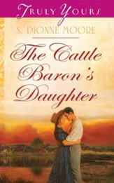 The Cattle Baron's Daughter - eBook