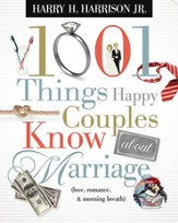 1001 Things Happy Couples Know About Marriage: Like Love, Romance & Morning Breath - eBook