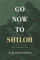 Go Now to Shiloh