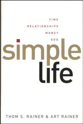 Simple Life: Time, Relationships, Money, God - Slightly Imperfect