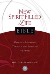 New Spirit-Filled Life Bible, New Living Translation (NLT): Kingdom Equipping Through the Power of the Word - eBook