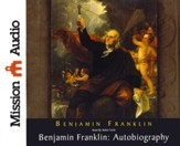 Benjamin Franklin: Autobiography--Unabridged Audiobook on CD