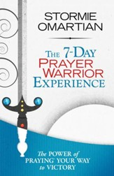 7-Day Prayer Warrior Experience (Free One-Week Devotional), The - eBook
