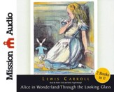 Alice in Wonderland and Through The Looking Glass Unabridged Audiobook on CD