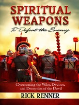 Spiritual Weapons: To Defeat the Enemy - eBook