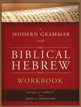 A Modern Grammar for Biblical Hebrew Workbook