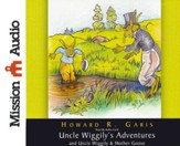 Uncle Wiggily's Adventures & Uncle Wiggily & Mother Goose Unabridged Audiobook on CD