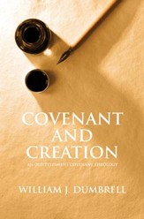 Covenant And Creation: An Old Testament Covenant Theology - eBook