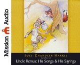 Uncle Remus: His Songs & His Sayings Unabridged Audiobook on CD