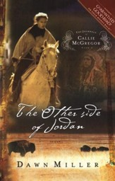 The Other Side of Jordan, Journals of Callie McGregor Series #2