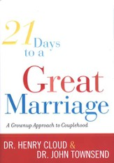 21 Days to a Great Marriage: A Grownup Approach to Couplehood - eBook