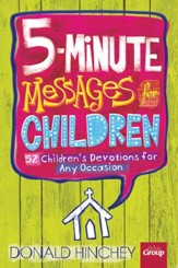 5-Minute Messages for Children: 52 Children's Lessons for Any Occasion