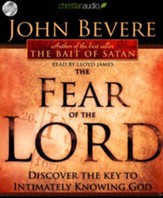 Fear of the Lord: Discover the Key to Intimately Knowing God--Unabridged Audiobook on CD