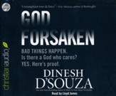 Godforsaken: Bad Things Happen. Is there a God who cares? Yes. Here's proof. - Unabridged Audiobook [Download]