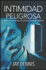 Intimidad Peligrosa  (Dangerous Intimacy)