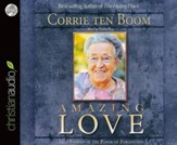 Amazing Love: True Stories of the Power of Forgiveness Unabridged Audiobook on CD