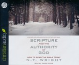 Scripture and the Authority of God: How to Read the Bible Today Unabridged Audiobook on CD