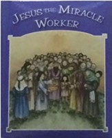 Jesus the Miracle Worker  - Slightly Imperfect