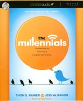 The Millennials: Connecting to America's Largest Generation Unabridged Audiobook on CD