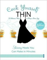Cook Yourself Thin: Skinny Meals You Can Make in Minutes - eBook