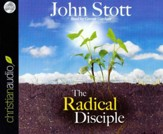 The Radical Disciple: Some Neglected Aspects of our Calling Unabridged Audiobook on CD