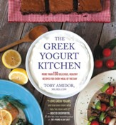 The Greek Yogurt Kitchen: More Than 130 Delicious, Healthy Recipes for Every Meal of the Day - eBook