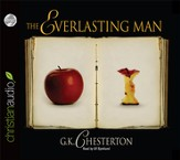 The Everlasting Man Unabridged Audiobook on CD