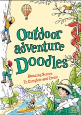 Outdoor Adventure Doodles: Amazing Scenes to Create and Complete