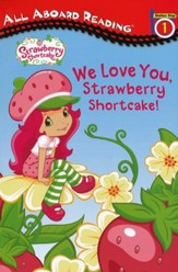 Strawberry Shortcake: I Love You
