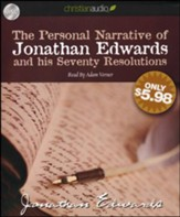 The Personal Narrative of Jonathan Edwards and His Seventy Resolutions Unabridged Audiobook on CD