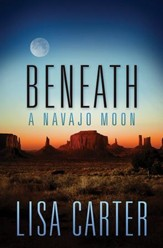Beneath a Navajo Moon - eBook