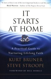 It Starts at Home: A Practical Guide to Nurturing Lifelong Faith - Slightly Imperfect