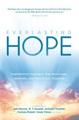 Everlasting Hope: Inspirational Messages that Encourage, Motivate, and Heal in Any Situation - eBook