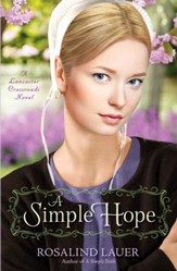 A Simple Hope: A Lancaster Crossroads Novel - eBook