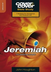 Jeremiah: The Passionate Prophet
