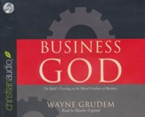 Business for the Glory of God: The Bible's Teaching on the Moral Goodness of Business Unabridged Audiobook on CD