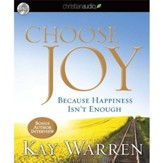 Choose Joy: Because Happiness Isn't Enough Unabridged Audiobook on CD