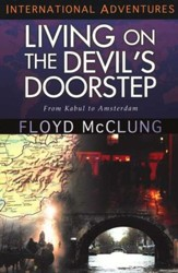 Living on the Devil's Doorstep