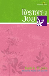 Restore Your Joy: Flourishing Faith Series: devotional studies to fit your life - eBook