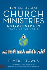Ten of the Largest Church Ministries Touching the World