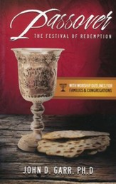 Passover: The Festival of Redemption